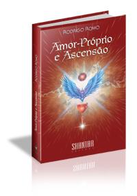 Amor Próprio e Ascensão