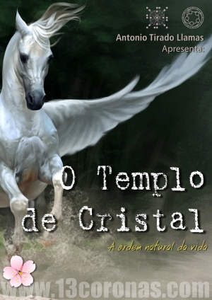 O Templo de Cristal com Antonio Tirado.